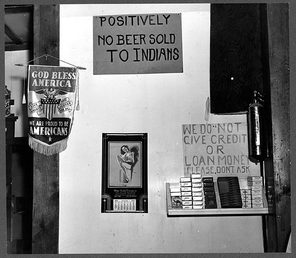 """""""Positively No Beer Sold to Indians"""""""