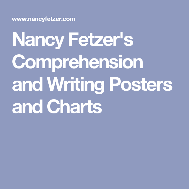 Nancy Fetzer's Comprehension and Writing Posters and Charts