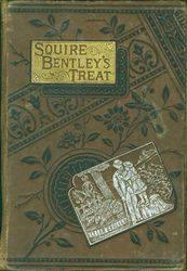 Squire Bentley's treat<br>and, The card on the nosegay