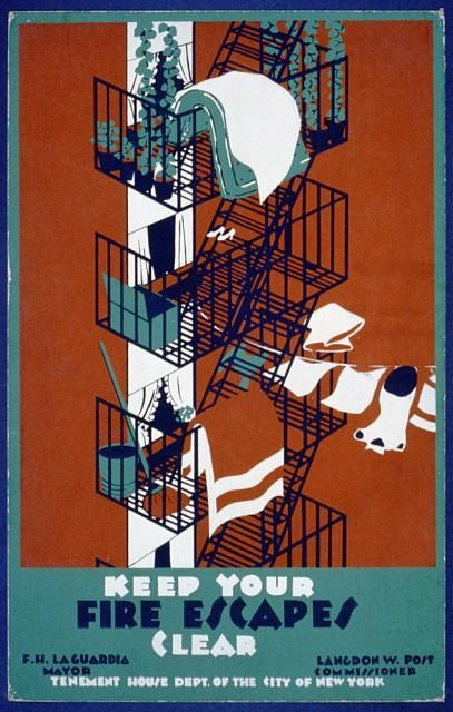 1937 Poster made by the Work Projects Administration. From the Library of Congress. Keep Your Fire Escape Clear. Commissioned by the Tenement House Dept. of the city of New York and Mayor La Guardia.