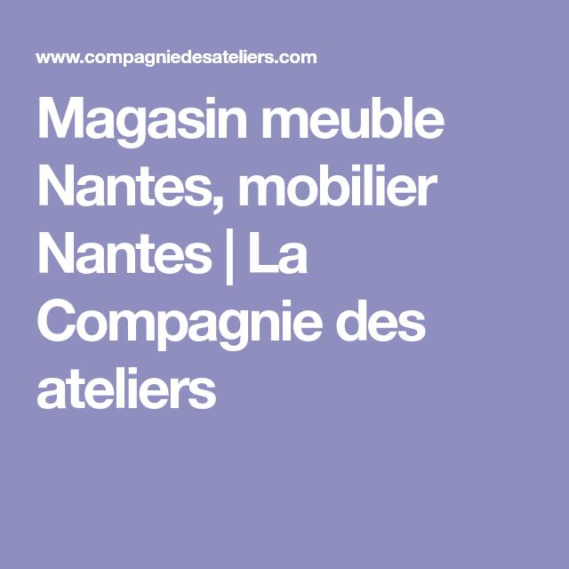 Showroom De Nantes Nord La Magasin Meuble Nantes Atelier