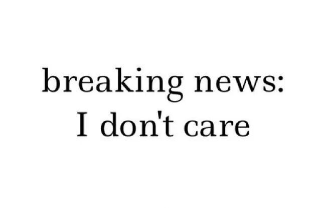 I Dont Care Quote 2 Dont Care Quotes On Picturequotes Com Don T Care Quotes I Dont Care Quotes Whatever Quotes