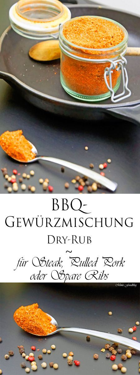 BBQ-Gewürzmischung für Steak, Pulled Pork oder Spare Ribs ~ die ideale Dry Rub - inklusive YouTube Video - Mimis Foodblog