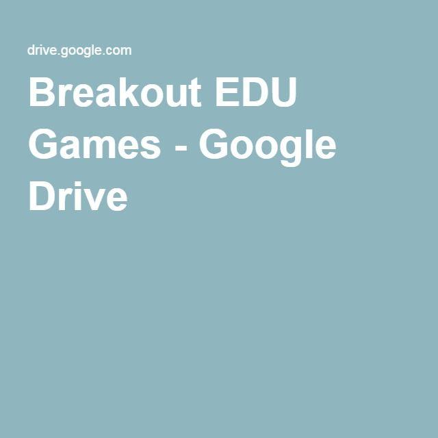 Breakout Edu Games Google Drive Breakout Breakout