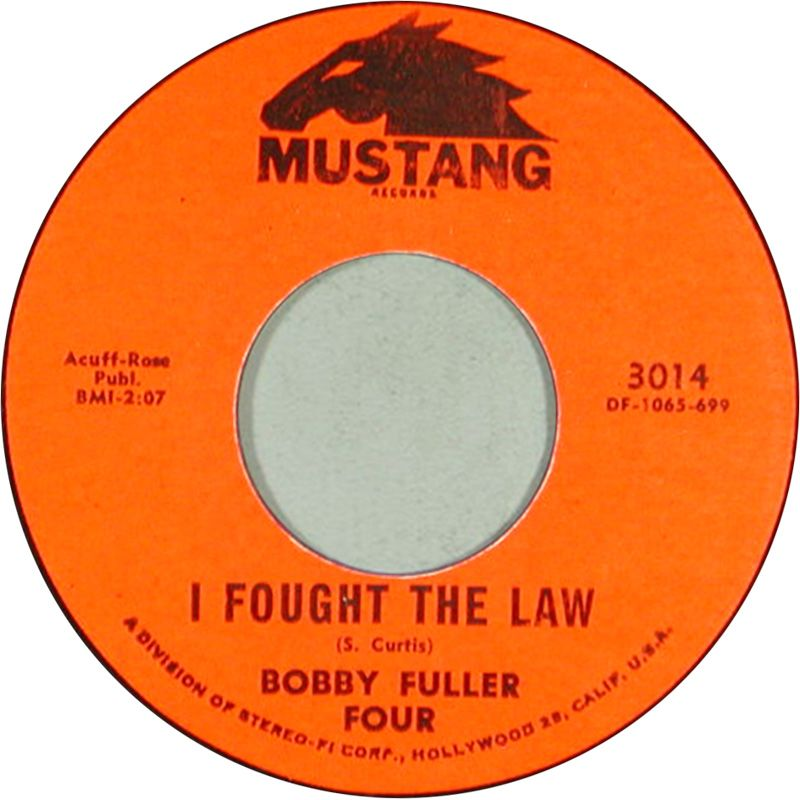 Bobby Fuller Four I Fought The Law Mustang 3014 Rel Nov 1965 Fight Mustang Years Law