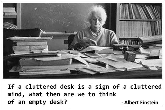 If A Cluttered Desk Is Sign Of Mind