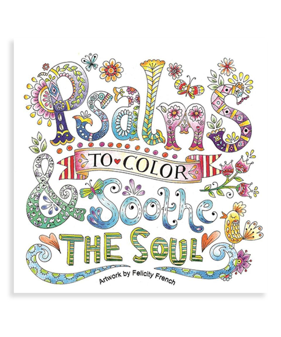Psalms to color and sooth the soulu coloring book by baker u taylor