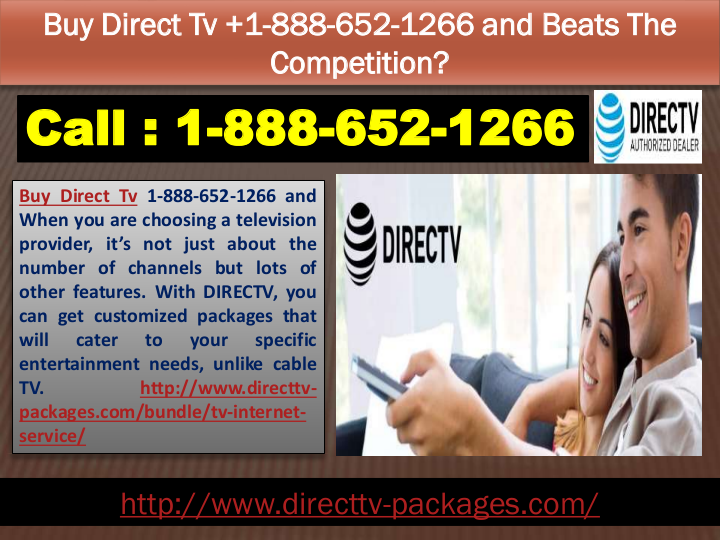 Buy Direct Tv 18886521266 and Beats The Competition?Buy