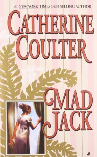 Mad Jack (Bride Series) by Catherine Coulter