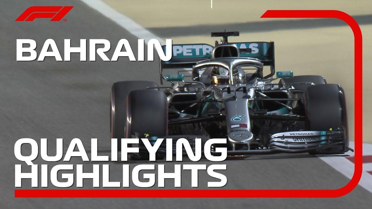 2019 Bahrain Grand Prix Qualifying Highlights Youtube Bahrain Grand Prix Grand Prix F1 Video