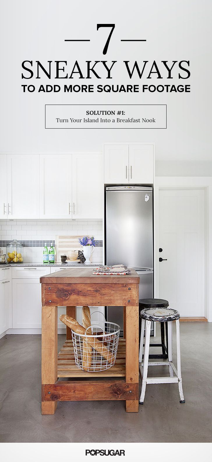 7 Sneaky Ways to Add More Square Footage | Breakfast bars, Stools ...