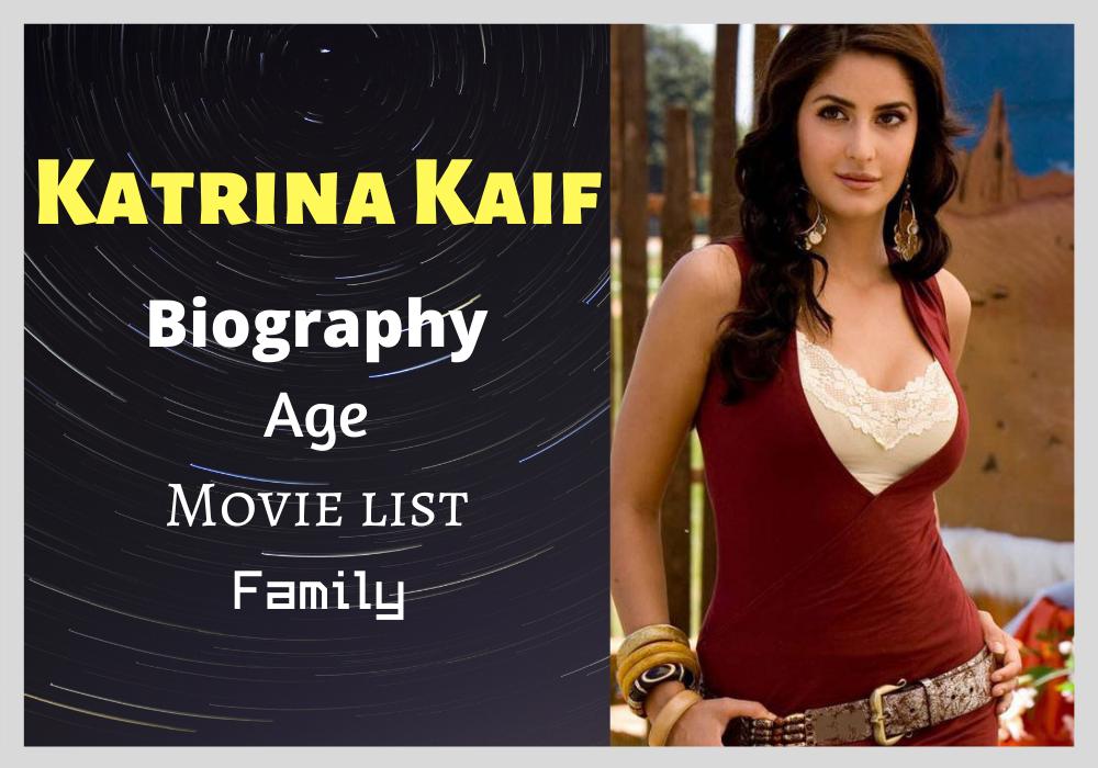 Katrina Kaif Bio Age Height Life Story Movie List Career Awards Family Movie List Katrina Kaif Photo Katrina Kaif