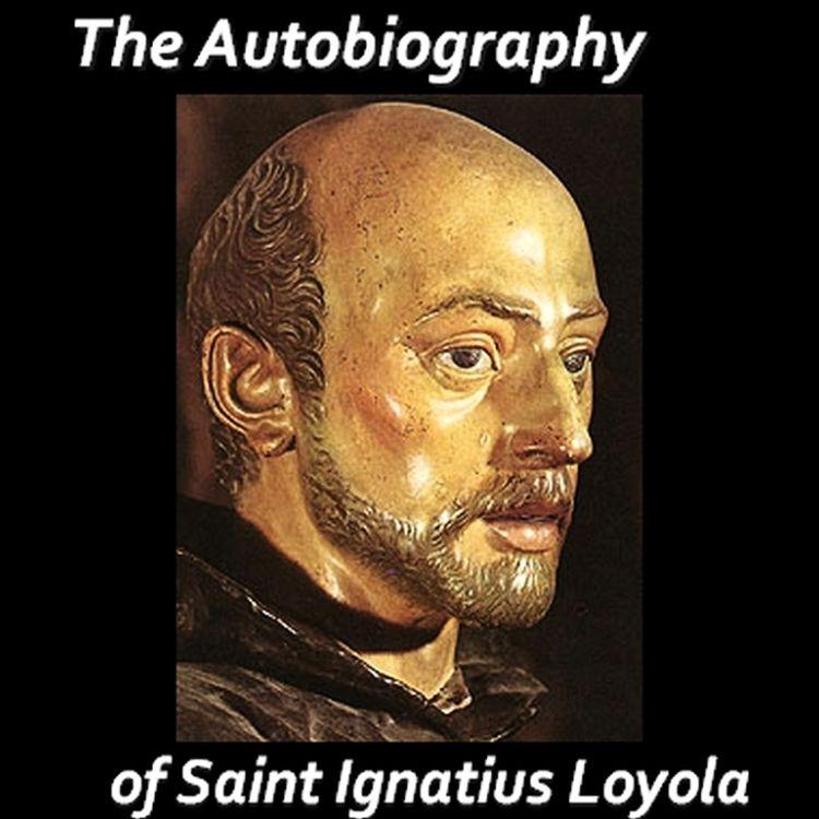 Autobiography of Saint Ignatius Loyola   Free Catholic