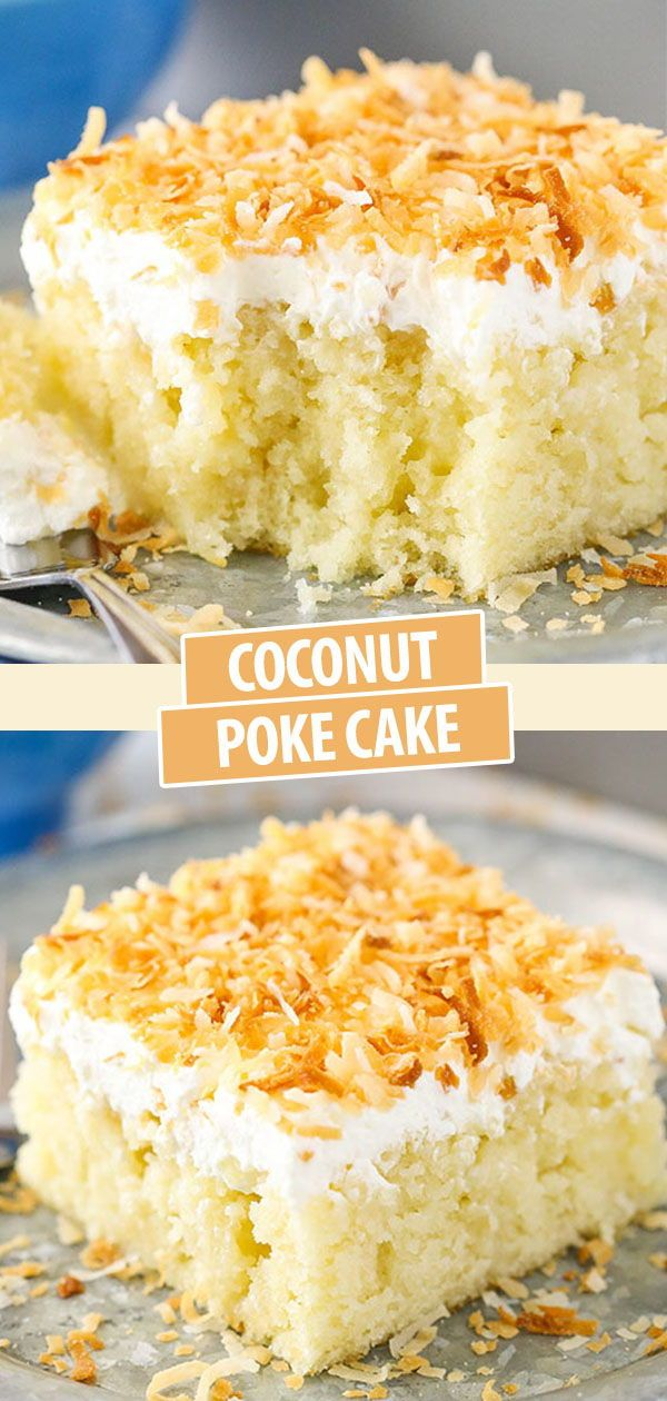 Coconut Poke Cake Recipe In 2020 With Images Moist Coconut Cake Recipe Fudge Recipes Dessert Recipes