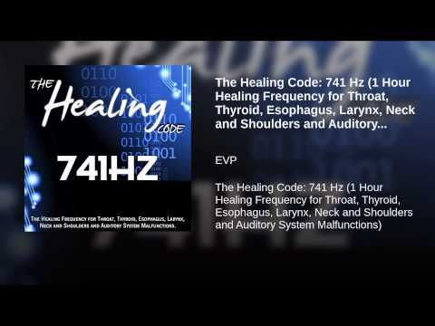 The Healing Code: 741 Hz (1 Hour Healing Frequency for Throat
