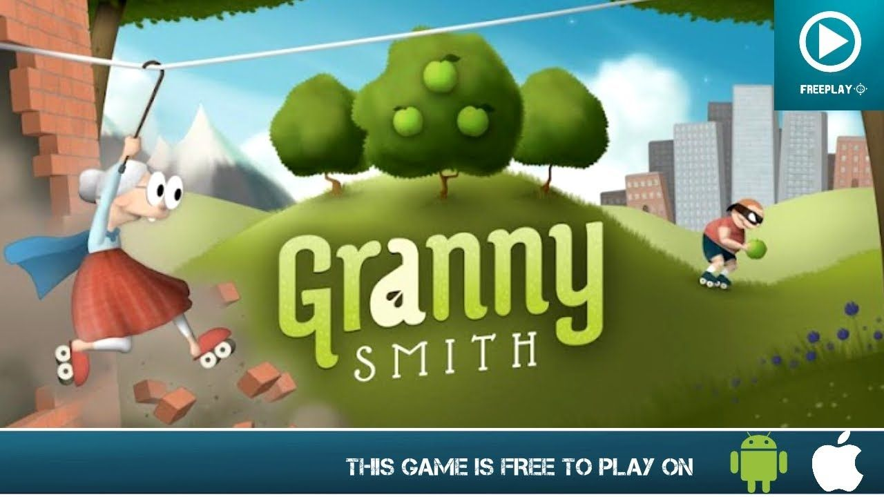 Granny smith free on android ios gameplay app of