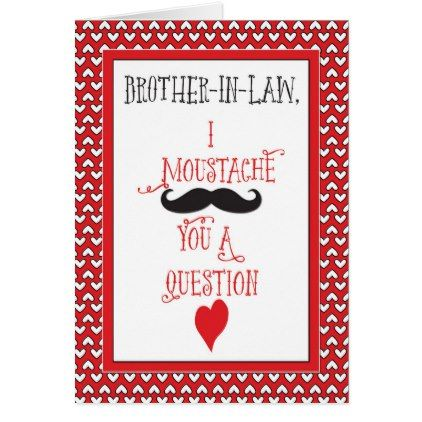 For Brother-in-Law Moustache Valentine\u0027s Day Card - law gifts lawyer