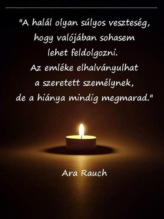 halálról szóló idézetek Ara Rauch idézet | Life quotes, Health quotes, Emotions