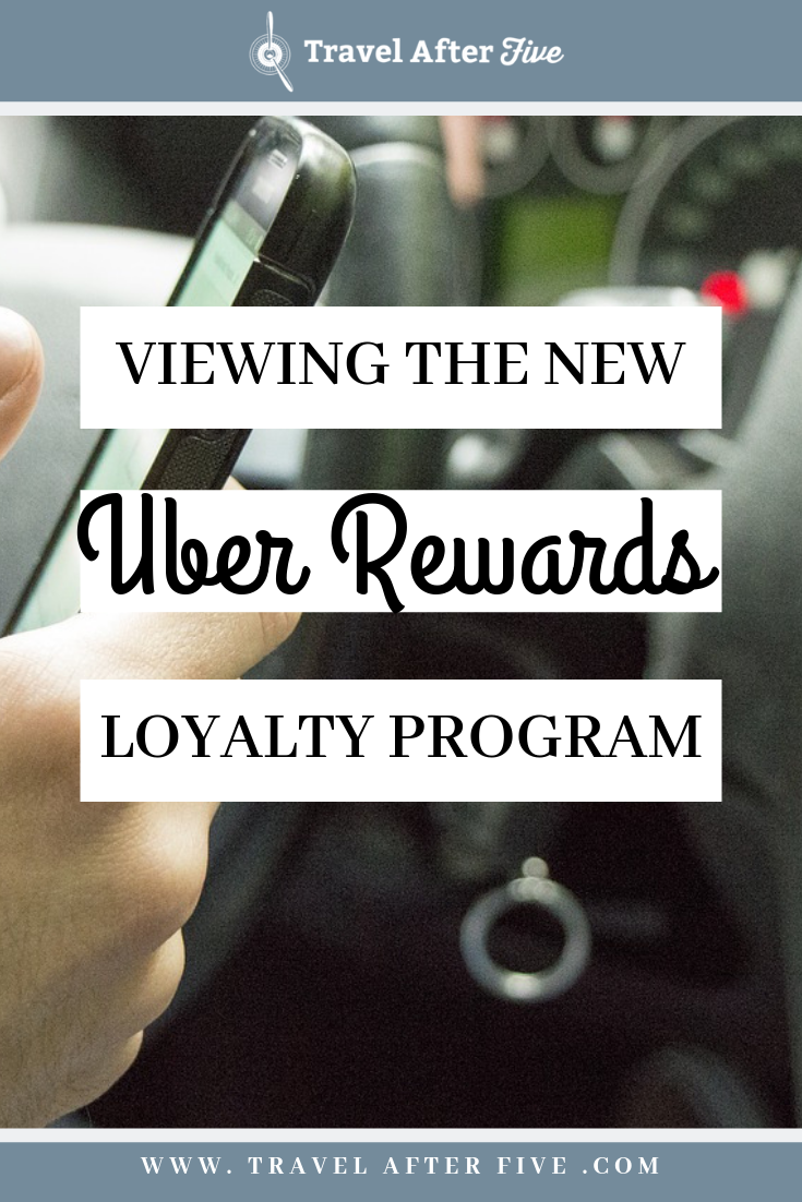 Experiencing The New Uber Rewards Loyalty Program Packing Tips For Travel Travel Health Insurance Loyalty Program
