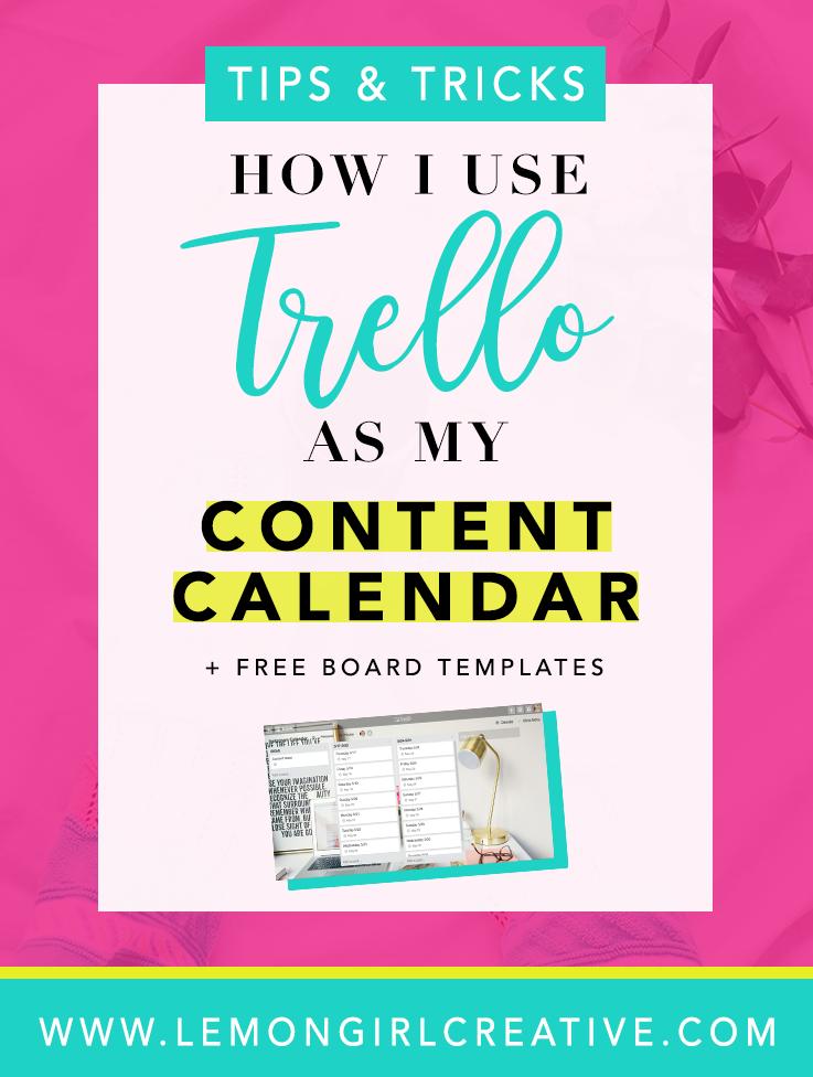 How I Use Trello As My Content Calendar + Free Board