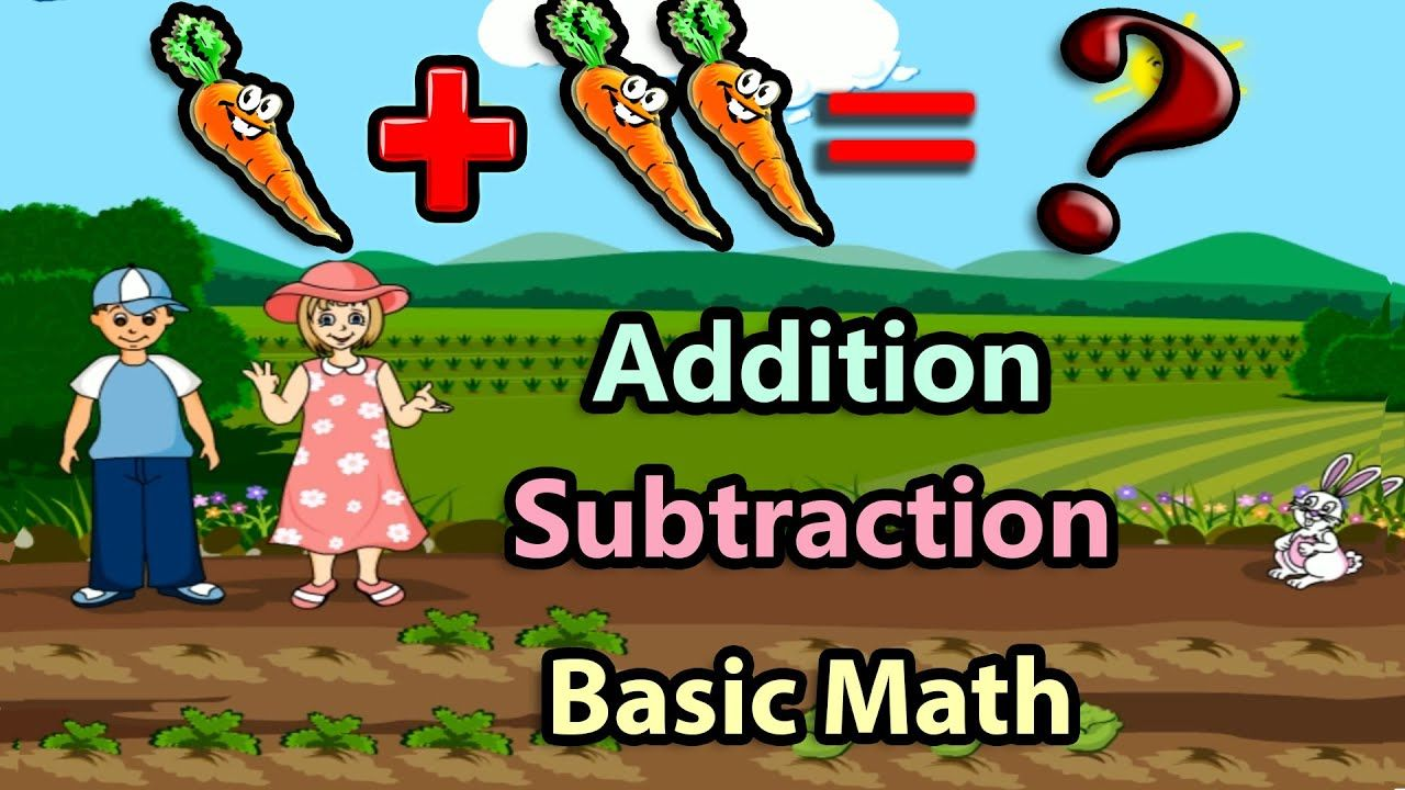 Basic Math For Kids Addition And Subtraction Science Games Preschool And Kindergarten Activities Basic Math Kindergarten Activities Addition And Subtraction Math videos addition and subtraction