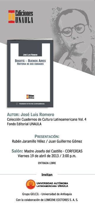 MAÑANA: Lanzamiento del libro Bogotá – Buenos Aires: historia de dos ciudades en la Feria Internacional del Libro. Por Lemoine Editores y Unaula .