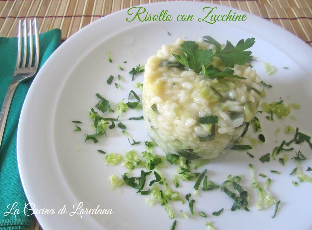 Un semplice e delizioso Risotto con Zucchine leggero e profumato per gustare ancora una volta le meravigliose zucchine in un piatto squisito e cremoso