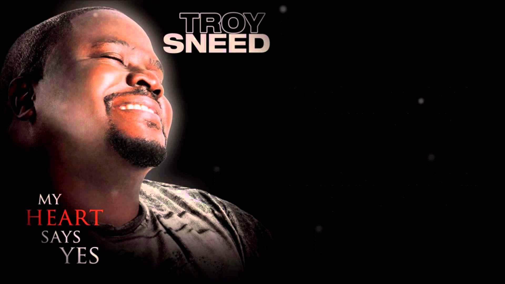 troy sneed i know you hear me mp3