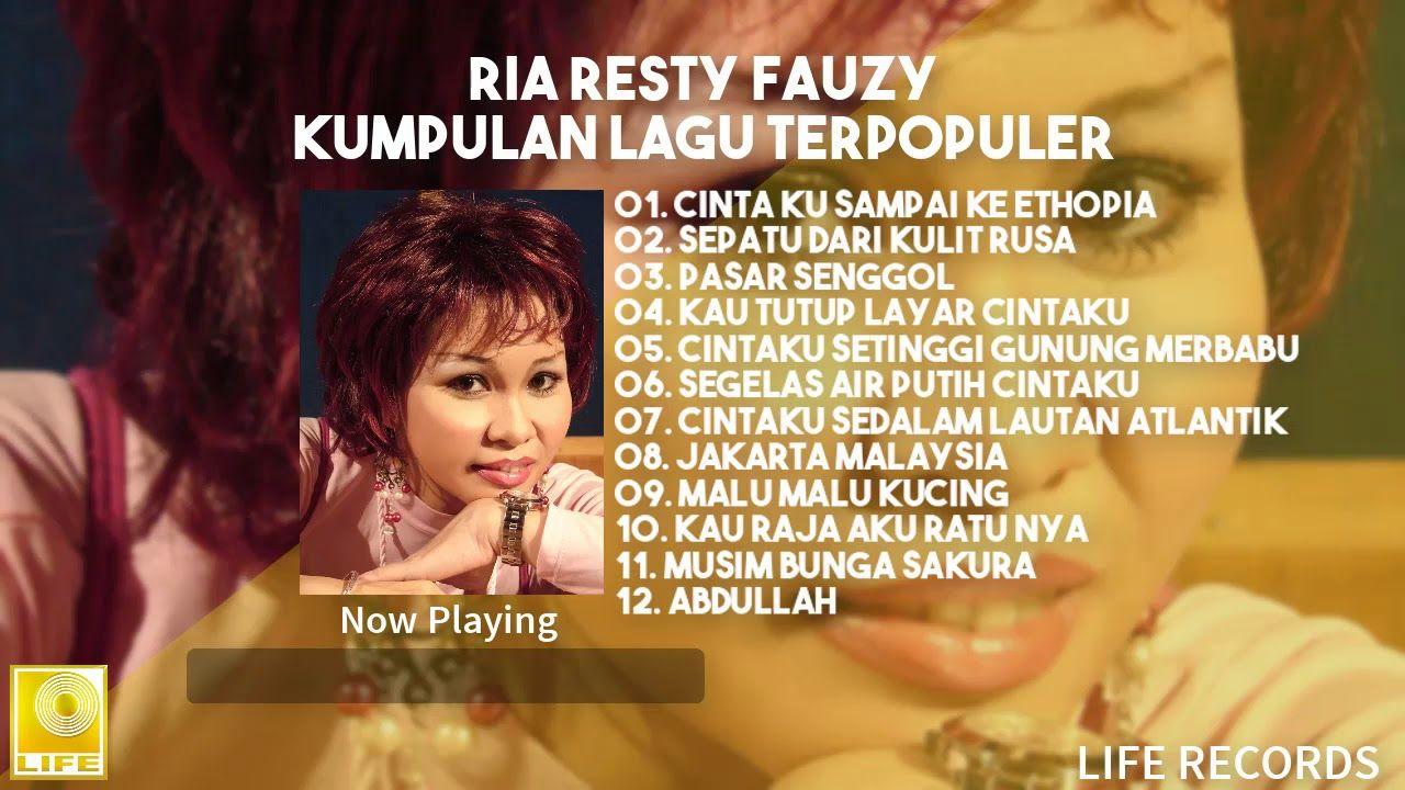 Ria Resty Fauzy Kumpulan Lagu Terpopuler Lagu Lirik Lagu Lagu Cinta