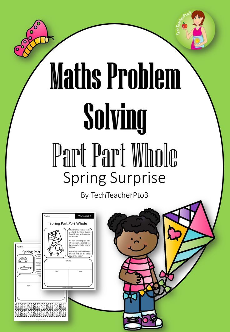Spring Maths Problem Solving Part Part Whole - 10 worksheets with ...