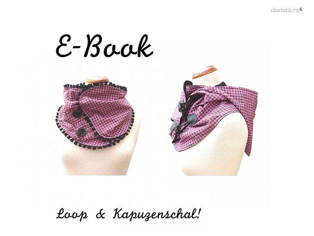 E-Book,Ebook,Schnitt,Loop,Kapuzenschal   Kapuzenschals ...