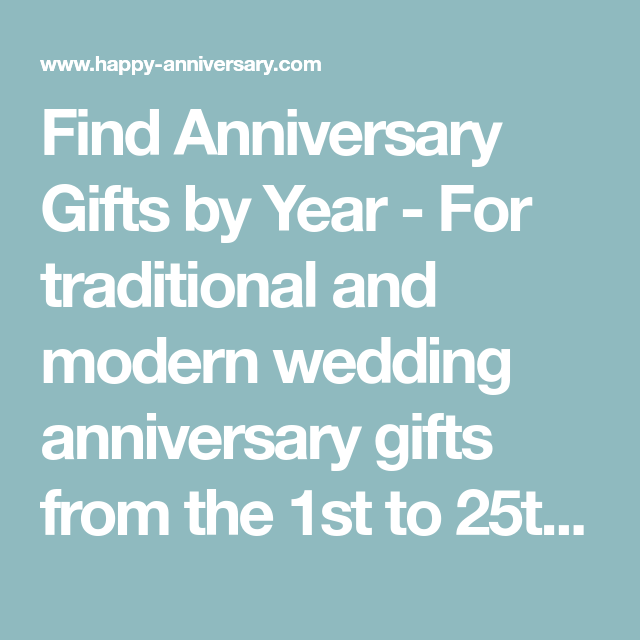 Wedding Anniversary Gifts By Year Modern And Traditional: Find Anniversary Gifts By Year