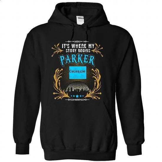 Parker - Colorado Place Your Story Begin 1303 - #tshirt refashion #cool sweatshirt. MORE INFO => https://www.sunfrog.com/States/Parker--Colorado-Place-Your-Story-Begin-1303-9552-Black-30202549-Hoodie.html?68278