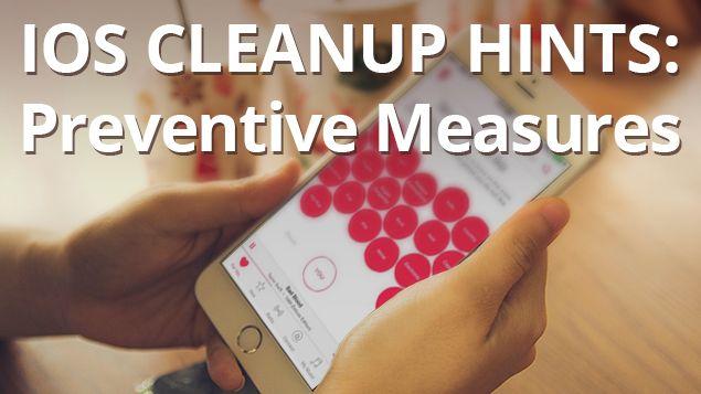 iOS Cleanup Hints - Preventive Measures interPhotos Pinterest