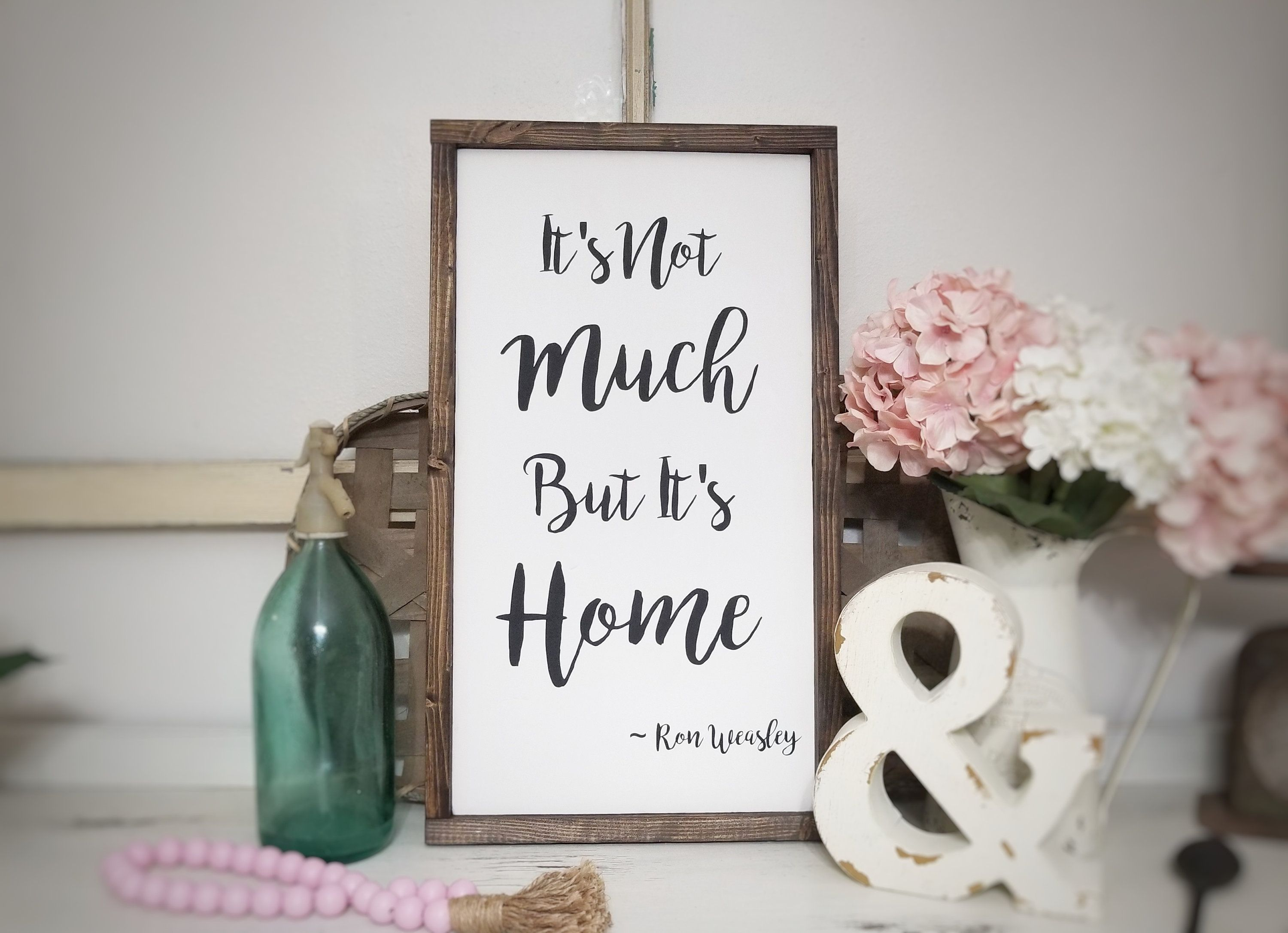 Home Sign Quote Wood Home Sign Home Sign Decor Home Quote Signs Harry Potter Home Its Not Much But Its Home Sign Home Signs House In The Woods Quote Decor