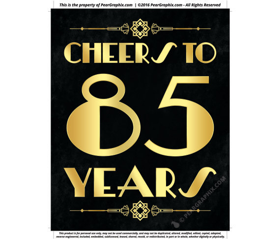 Cheers To 85 Years Printable Sign 85th Birthday Party Decorations Roaring 20s Gatsby Supplies
