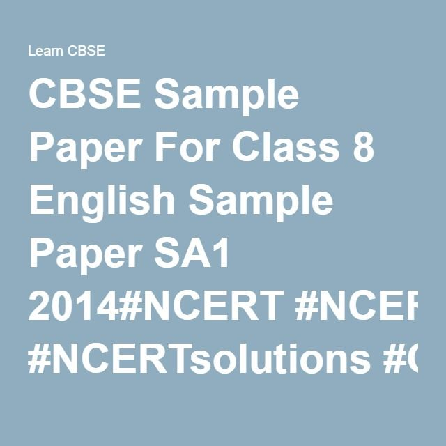 CBSE Sample Paper For Class 8 English Sample Paper SA1 2014#NCERT - sample paper