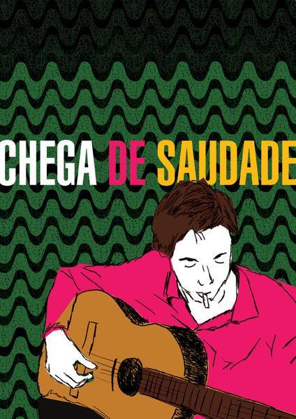 Chega de saudade  by Luciana Martins