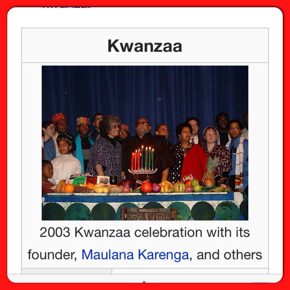 KWANZAA Was Created By Maulana Karenga Was First Celebrate In 1966-67