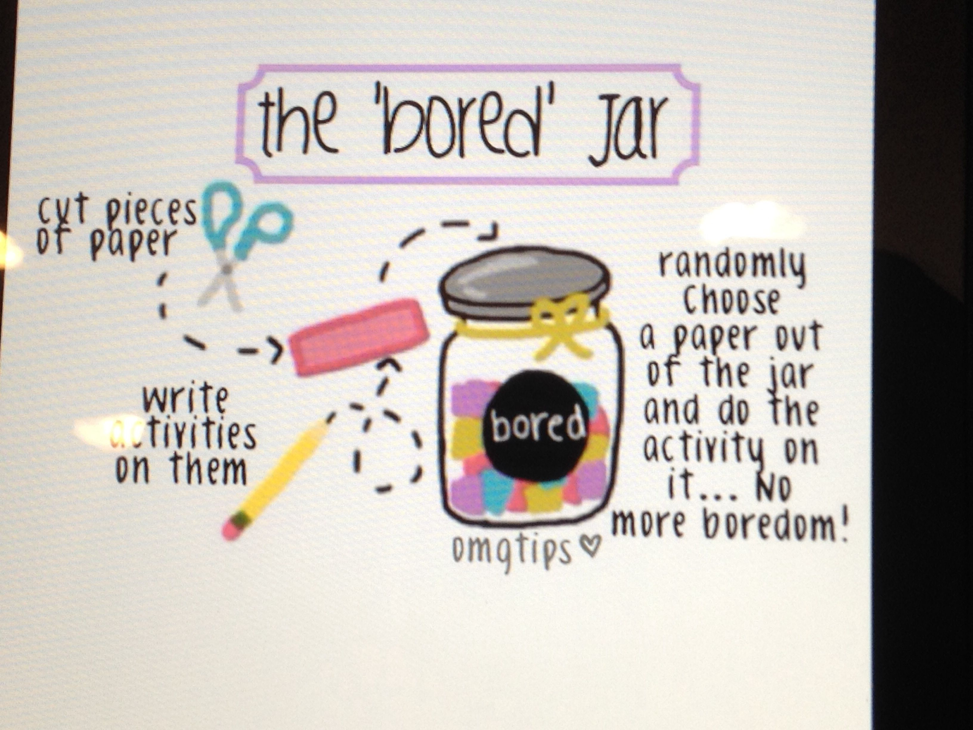 What to do when your bored! Bored jar, What to do when