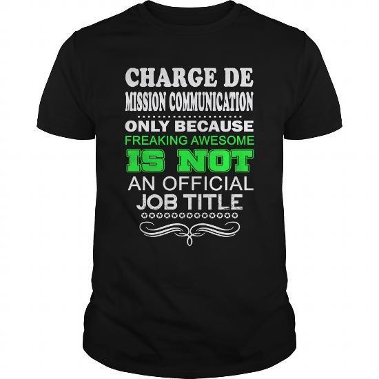 CHARGÉ DE MISSION COMMUNICATION-FRANKIN T-SHIRTS, HOODIES, SWEATSHIRT (22.99$ ==► Shopping Now)