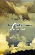 The House of Rumour by Jake Arnott – review | Books | The Guardian