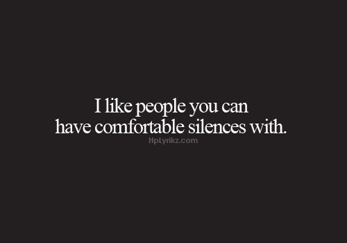 Comfortable Silence Quotes. QuotesGram