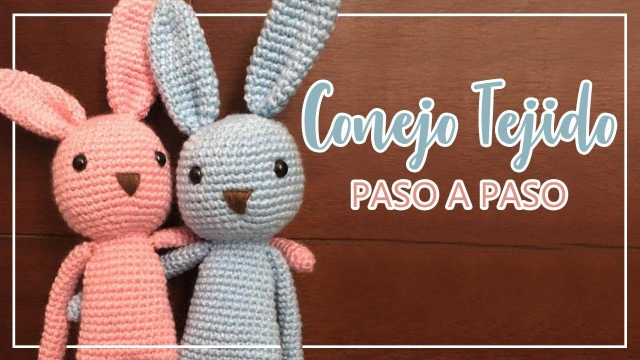 Amigurumi Conejo Paso A Paso : ➤ conejo tejido paso a paso fácil crochet knitting