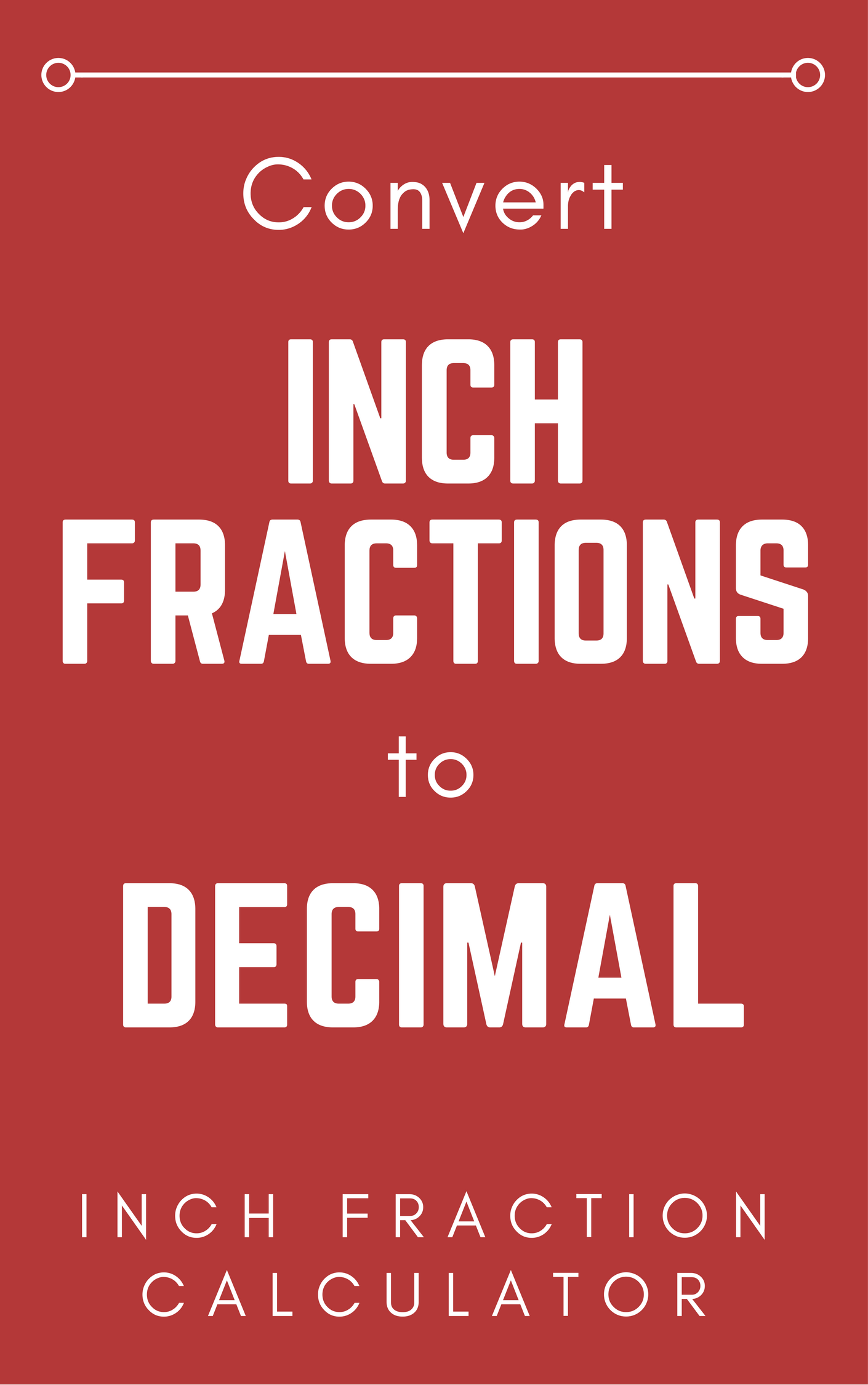 Inch Fraction Calculator