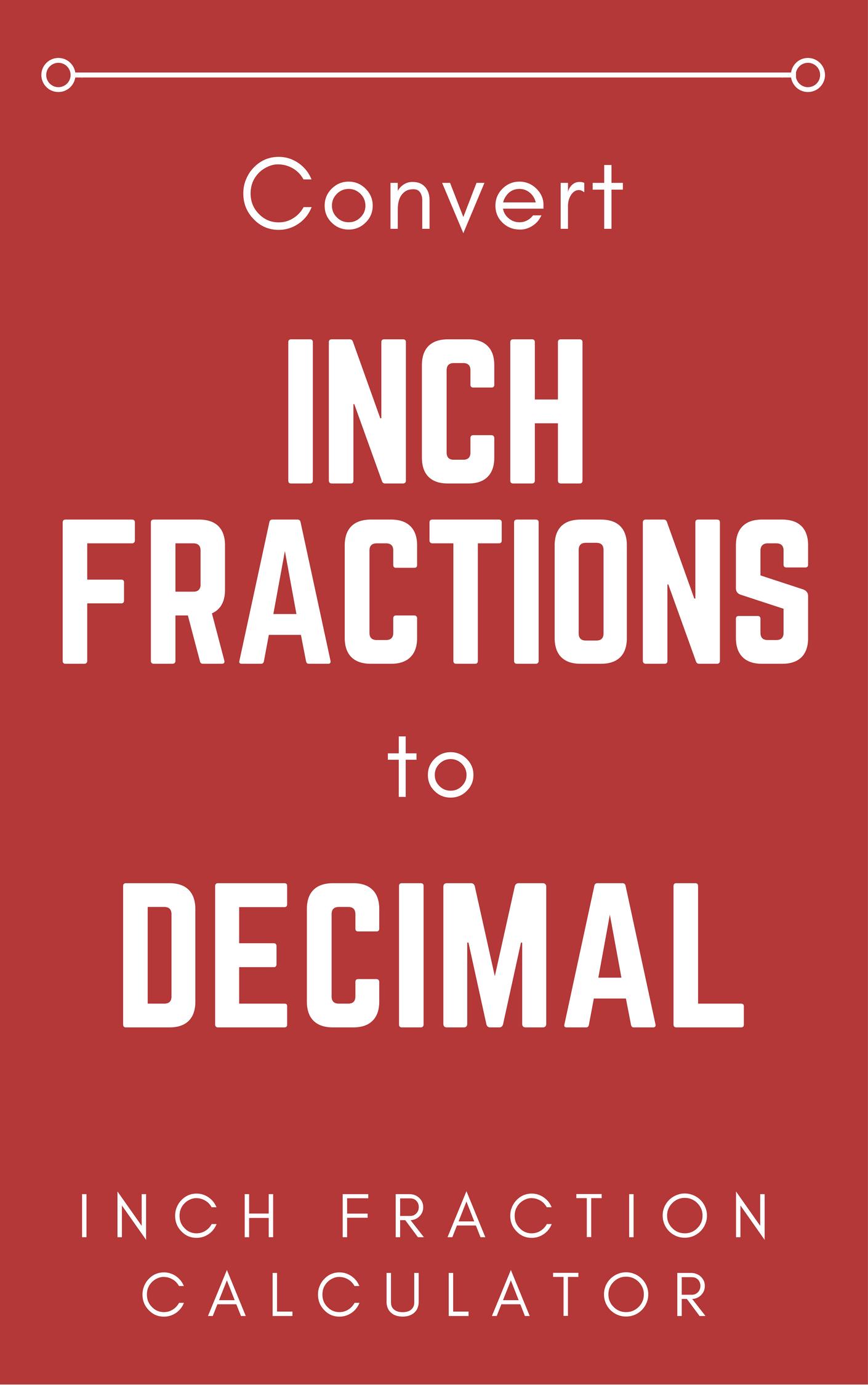 Inch Fraction Calculator