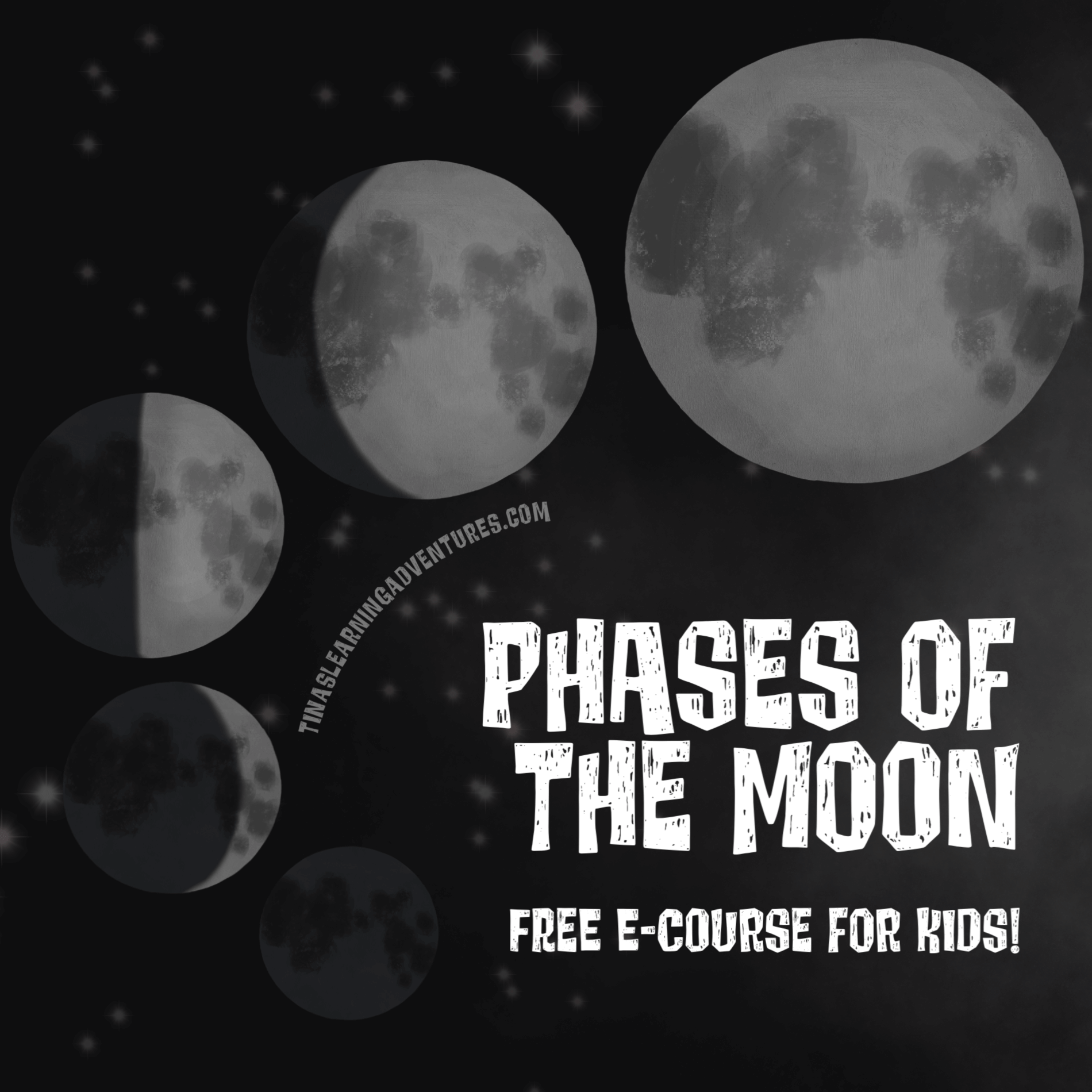 Phases Of The Moon Free E Course For Kids Tina S Learning Adventures Moon Phases Moon Adventure