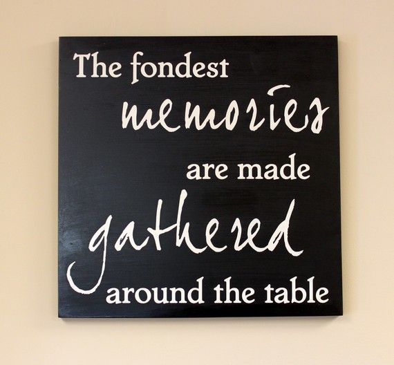 The Fondest Memories Are Made Gathered Around The Table Engraved