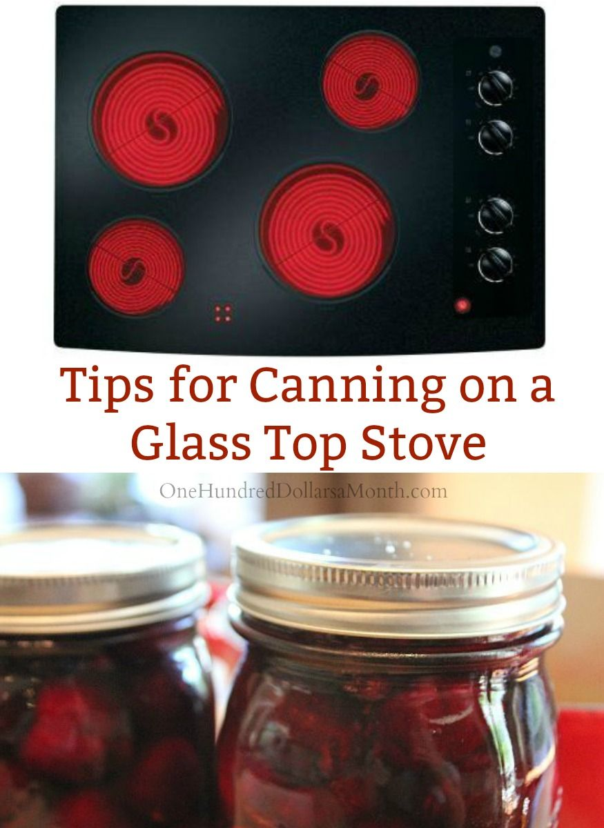 Canning On A Glass Top Stove Hot Water Bath Canning Canning Jam