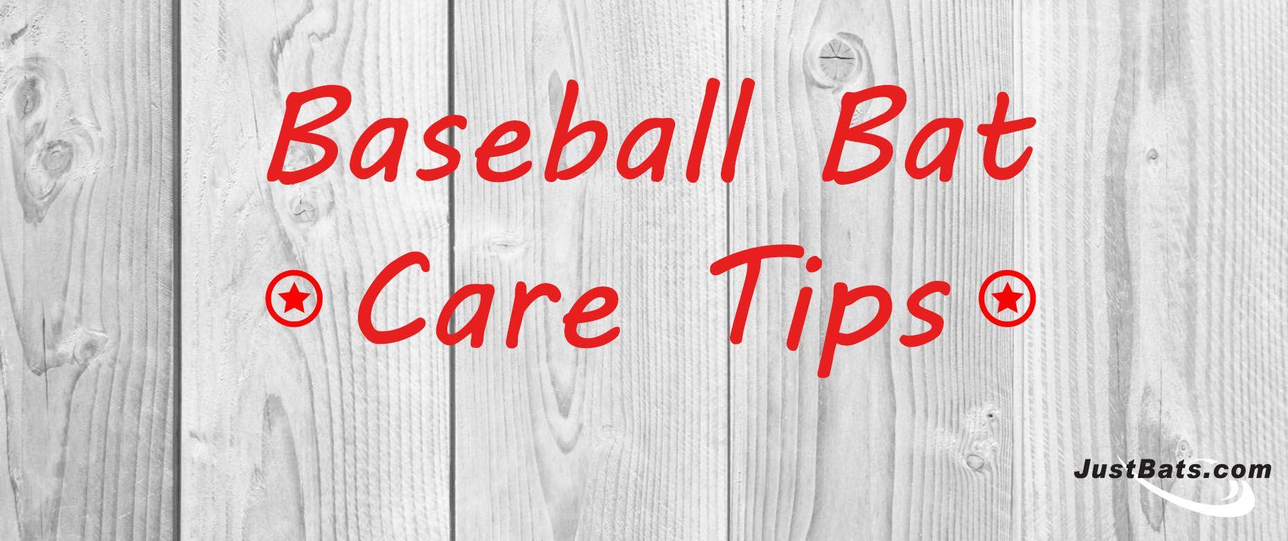Baseball Bat Care Tips Baseball Bat Baseball Bat